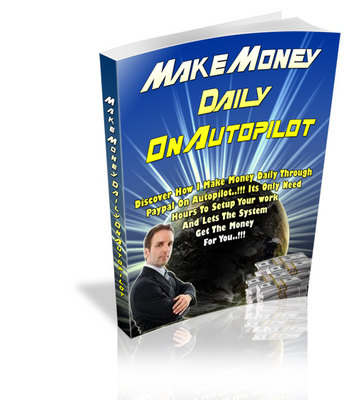 Product picture Make Money Daily Autopilot